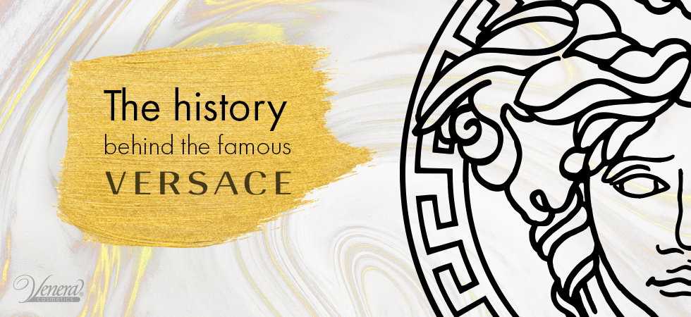 the history behind the famous Versace