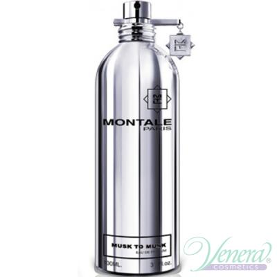 Montale Musk to Musk EDP 100ml за Мъже и Жени БЕЗ ОПАКОВКА Унисекс парфюми без опаковка