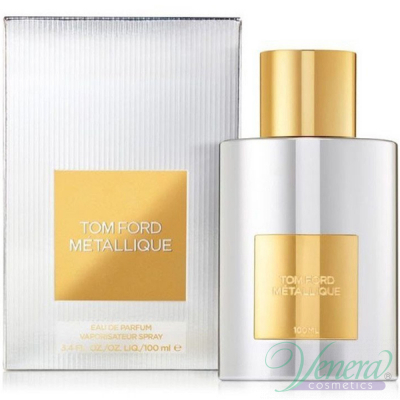 Tom Ford Metallique EDP 100ml за Жени
