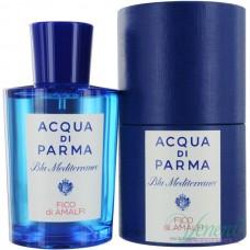 Acqua di Parma Blu Mediterraneo Fico di Amalfi EDT 150ml Мъже и Жени