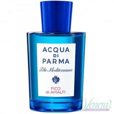 Acqua di Parma Blu Mediterraneo Fico di Amalfi EDT 150ml Мъже и Жени БЕЗ ОПАКОВКА