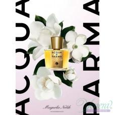 Acqua di Parma Magnolia Nobile EDP 100ml за Жени БЕЗ ОПАКОВКА