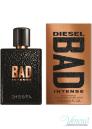 Diesel Bad Intense EDP 75ml за Мъже БЕЗ ОПАКОВКА Мъжки Парфюми без опаковка