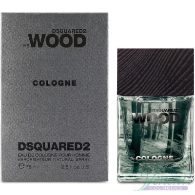 Dsquared2 He Wood Cologne EDC 75ml за Мъже Мъжки Парфюми