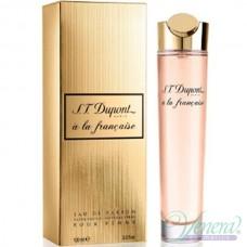 S.T. Dupont A La Francaise Pour Femme EDP 100ml за Жени