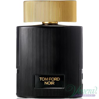 Tom Ford Noir Pour Femme EDP 100ml за Жени БЕЗ ОПАКОВКА