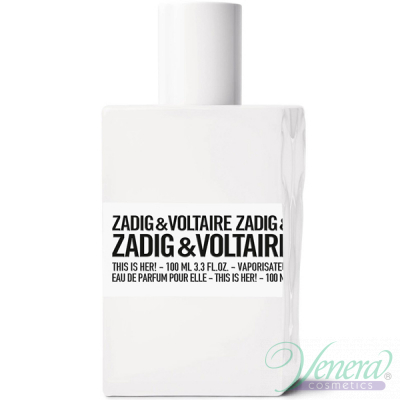 Zadig & Voltaire This is Her EDP 100ml за Жени БЕЗ ОПАКОВКА Дамски Парфюми без опаковка