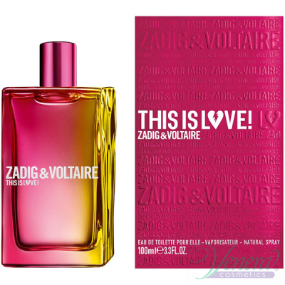 Zadig & Voltaire This is Love! for Her EDP 100ml за Жени Дамски Парфюми
