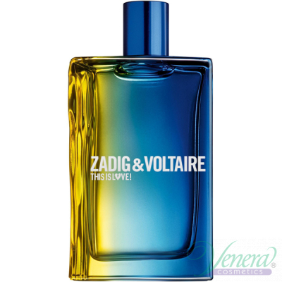 Zadig & Voltaire This is Love! for Him EDT 100ml за Мъже БЕЗ ОПАКОВКА