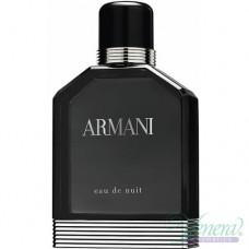 Armani Eau De Nuit EDT 100ml за Мъже БЕЗ ОПАКОВКА