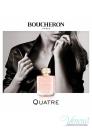 Boucheron Quatre EDP 50ml за Жени Дамски Парфюми