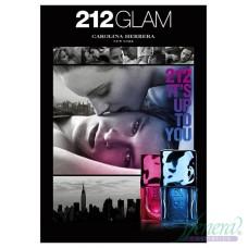 Carolina Herrera 212 Glam 2012 EDT 60ml за Жени БЕЗ ОПАКОВКА