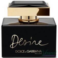 Dolce&Gabbana The One Desire EDP 75ml за Жени БЕЗ ОПАКОВКА