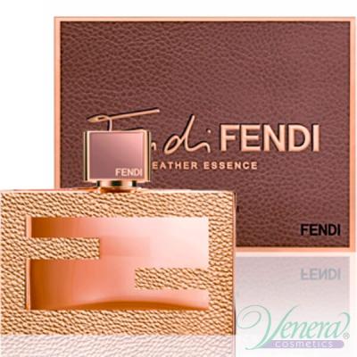 Fendi Fan di Fendi Leather Essence EDP 75ml за Жени БЕЗ ОПАКОВКА Дамски Парфюми