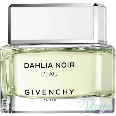 Givenchy Dahlia Noir L'Eau EDT 90ml за Жени БЕЗ ОПАКОВКА За Жени