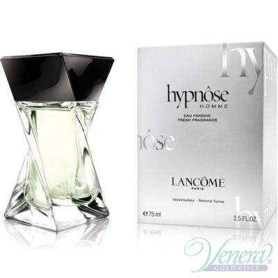 Lancome Hypnose Homme Eau Fraiche EDT 75ml за Мъже БЕЗ ОПАКОВКА