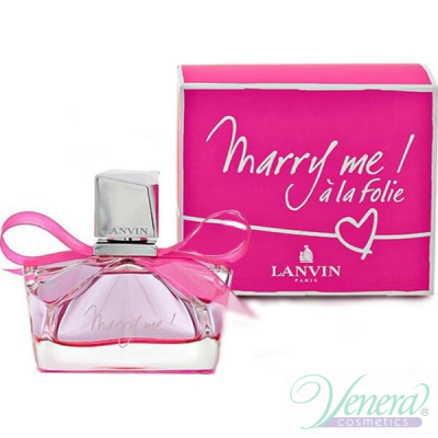 Lanvin Marry Me! a la Folie EDP 50ml за Жени