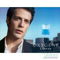 Lanvin Oxygene Homme EDT 100ml за Мъже