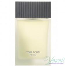 Tom Ford Noir Eau de Toilette EDT 100ml за Мъже БЕЗ ОПАКОВКА