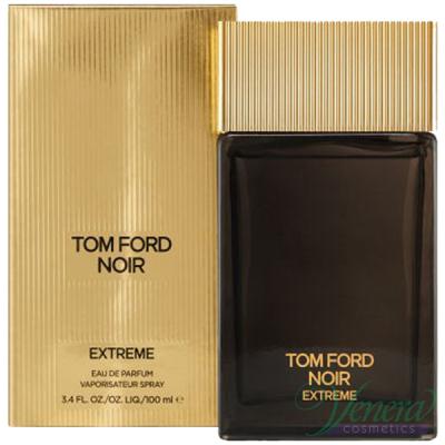 Tom Ford Noir Extreme EDP 100ml за Мъже Мъжки Парфюми