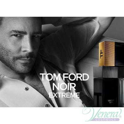 Tom Ford Noir Extreme EDP 50ml за Мъже Мъжки Парфюми