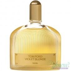 Tom Ford Violet Blonde EDP 100ml за Жени БЕЗ ОПАКОВКА